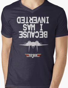 Top Gun : Because I was Inverted Mens V-Neck T-Shirt
