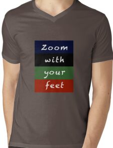 zoom with your feet Mens V-Neck T-Shirt