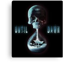 Until Dawn Canvas Print