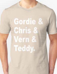 Gordie & Chris & Vern & Teddy 2 Unisex T-Shirt