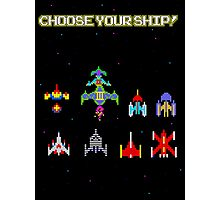 Choose Your Ship! Photographic Print