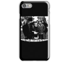Bobby really DOES control the weather iPhone Case/Skin