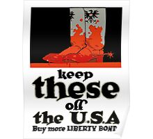 Keep These Off The USA -- WWI Poster
