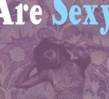 Vintage Girls Are Sexy Sticker