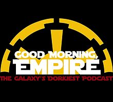 Good Morning, Empire by gmepodcast