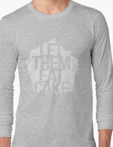 Let Them Eat Cake Long Sleeve T-Shirt