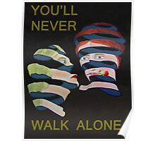 Lesvos Rose Youll Never Walk Alone  Poster