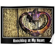 Knocking at my heart Poster