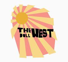 the dull west Unisex T-Shirt