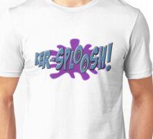 KER-SPLOOSH! Unisex T-Shirt