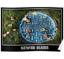 Sewer Blues Poster