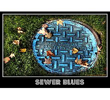 Sewer Blues Photographic Print