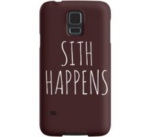 Sith Happens Samsung Galaxy Case/Skin
