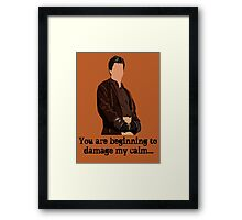 Don't Mess with the Captain Framed Print