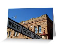 Fort Worth TX, Historic Stockyard District Greeting Card