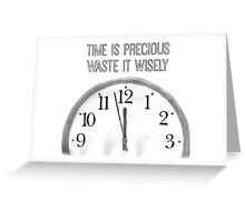 Precious Time Greeting Card