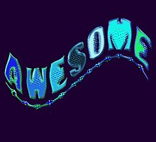 AWESOME by TeaseTees
