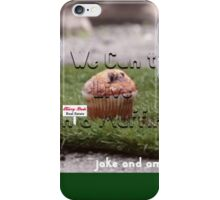 Jake and Amir - We CAN'T LIVE IN A MUFFIN iPhone Case/Skin