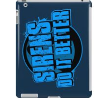Sirens Do It Better (blue) iPad Case/Skin