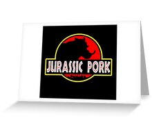 Jurassic Pork Greeting Card