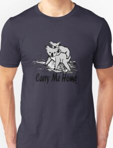 Carry me home Unisex T-Shirt
