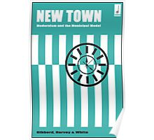 New Town - Modernism and the Municipal Model Poster
