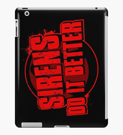 Sirens Do It Better (red) iPad Case/Skin