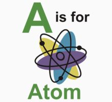 A is for Atom by ScienceMum