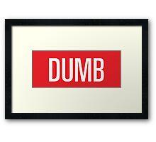 Dumb Red velvet Framed Print