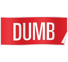Dumb Red velvet Poster