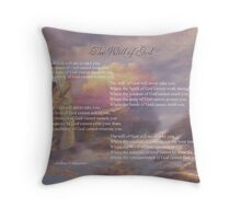 The Will of God dedicated to Kay Kempton Raade Throw Pillow