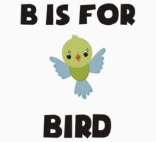 B Is For Bird Kids Clothes
