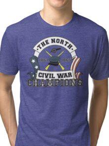 The North - Civil War Champions - Notherner Pride - Union Pride - Anti-Confederate Funny Shirt Tri-blend T-Shirt