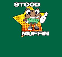 Stood Muffin Unisex T-Shirt