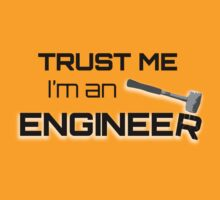 Trust Me, I'm an Engineer by Stag