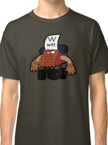 W Is For Whut-Da-Fuh Classic T-Shirt