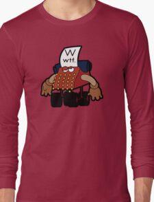 W Is For Whut-Da-Fuh Long Sleeve T-Shirt