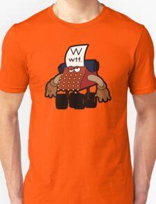 W Is For Whut-Da-Fuh Unisex T-Shirt