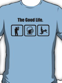 Paintball Beer Sex The Good Life T-Shirt