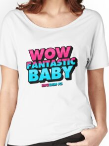 WOW FANTASTIC BABY Women's Relaxed Fit T-Shirt