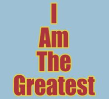 I Am The Greatest - T-Shirt - Quote Sticker Kids Tee