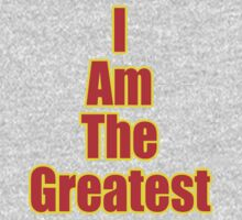 I Am The Greatest - T-Shirt - Quote Sticker Kids Clothes