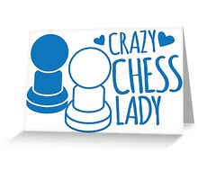 Crazy Chess Lady with chess pieces pawns Greeting Card