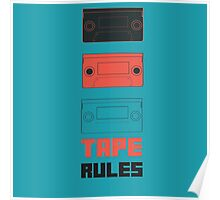 Tape Rules Poster