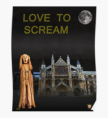 The Scream World Tour Westminster Abbey Love To Scream Poster