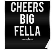 "CS:GO ""Cheers Big Fella"" 