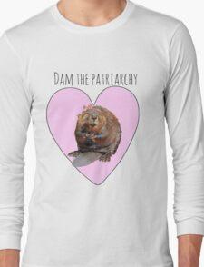 Dam the Patriarchy Long Sleeve T-Shirt