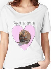 Dam the Patriarchy Women's Relaxed Fit T-Shirt