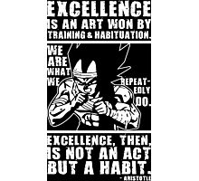 Excellence is an Art - VEGETA Photographic Print