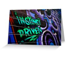 Instinct Driven Greeting Card
